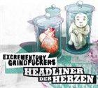EXCREMENTORY GRINDFUCKERS Headliner der Herzen album cover