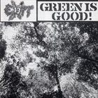 EXIT-13 Green Is Good album cover