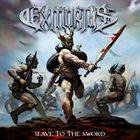 EXMORTUS Slave to the Sword album cover