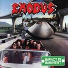 EXODUS Impact Is Imminent album cover