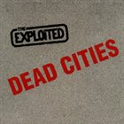 THE EXPLOITED Dead Cities album cover
