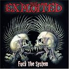 THE EXPLOITED Fuck The System album cover