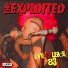 THE EXPLOITED Live At Leeds '83 album cover