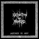 EXTINCTION OF MANKIND Baptised In Shit album cover