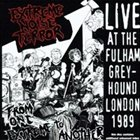 EXTREME NOISE TERROR Live at the Fulham Greyhound, London 1989 album cover