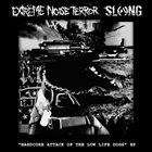 EXTREME NOISE TERROR Hardcore Attack Of The Low Life Dogs EP album cover