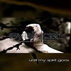 EYEBLAST Until My Spirit Goes album cover