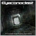 EYECONOCLAST Clustered Dead Ending Corridors album cover