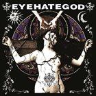 EYEHATEGOD Eyehategod album cover