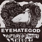 EYEHATEGOD Ruptured Heart Theory album cover