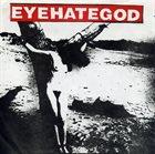 EYEHATEGOD Whore / Untitled album cover
