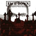 FACE DOWN The Will to Power album cover