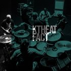 FACT KTHEAT album cover