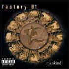 FACTORY 81 Mankind album cover