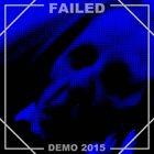 FAILED Demo 2015 album cover