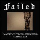 FAILED Magnificent Desolation album cover