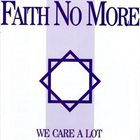 FAITH NO MORE — We Care A Lot album cover