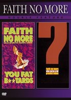 FAITH NO MORE — You Fat Bastards / Who Cares A Lot? album cover