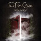 FALL FROM GRACE Seek Inside album cover