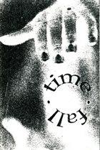 FALL TIME. Demo album cover