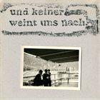 FALL TIME. Und Keiner Weint Uns Nach album cover