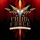 FATAL FORCE Unholy Rites album cover