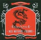 FATAL SMILE Neo Natural Freaks album cover