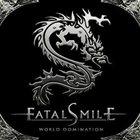 FATAL SMILE World Domination album cover