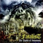 FATALIST (CA) The Depths of Inhumanity album cover