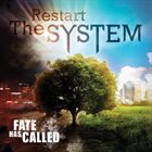 FATE HAS CALLED Restart the System album cover