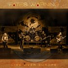 FATES WARNING Live Over Europe album cover
