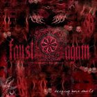 FAUST AGAIN Seizing Our Souls album cover