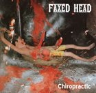 FAXED HEAD Chiropractic album cover