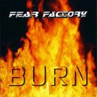 FEAR FACTORY Burn album cover