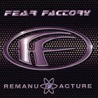 FEAR FACTORY Remanufacture album cover