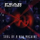 FEAR FACTORY Soul of a New Machine album cover