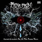 FEAR FROM THE HATE Cursed Screamers For All The Frozen Tears album cover