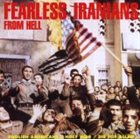 FEARLESS IRANIANS FROM HELL Foolish Americans / Holy War / Die for Allah album cover