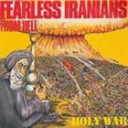 FEARLESS IRANIANS FROM HELL Holy War album cover