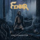 FENRIR Loki's Slaughter album cover
