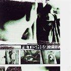 FETISH 69 Geek album cover