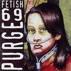 FETISH 69 Purge album cover