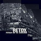 FETISH 69 Retox album cover