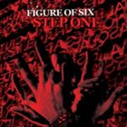 FIGURE OF SIX Step One album cover