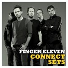 FINGER ELEVEN Connect Sets album cover