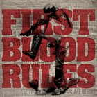 FIRST BLOOD Rules album cover