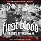 FIRST BLOOD Silence Is Betrayal album cover