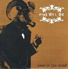 FIVE WILL DIE Year Of The Dead album cover