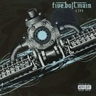 FIVE.BOLT.MAIN Live album cover