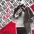 FIX MY HEAD Empty Slogans album cover